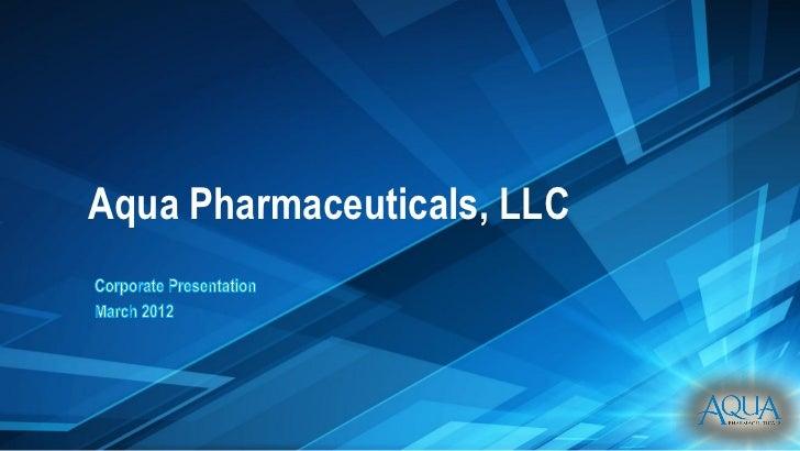 Aqua Pharmaceuticals, LLC