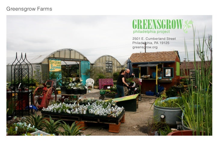 Greensgrow Farms                       philadelphia project                    2501 E. Cumberland Street                  ...