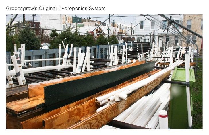 Greensgrow's Original Hydroponics System