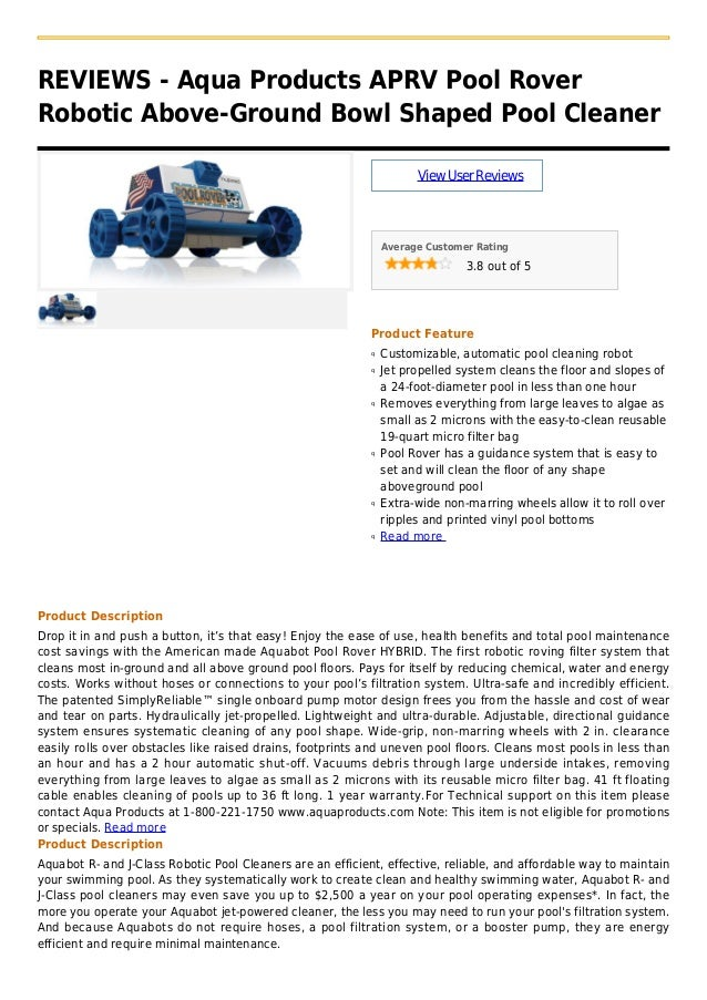 REVIEWS - Aqua Products APRV Pool RoverRobotic Above-Ground Bowl Shaped Pool CleanerViewUserReviewsAverage Customer Rating...