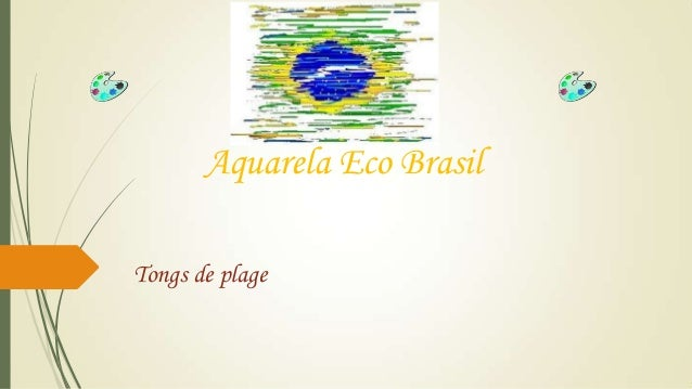 Aquarela Eco Brasil Tongs de plage