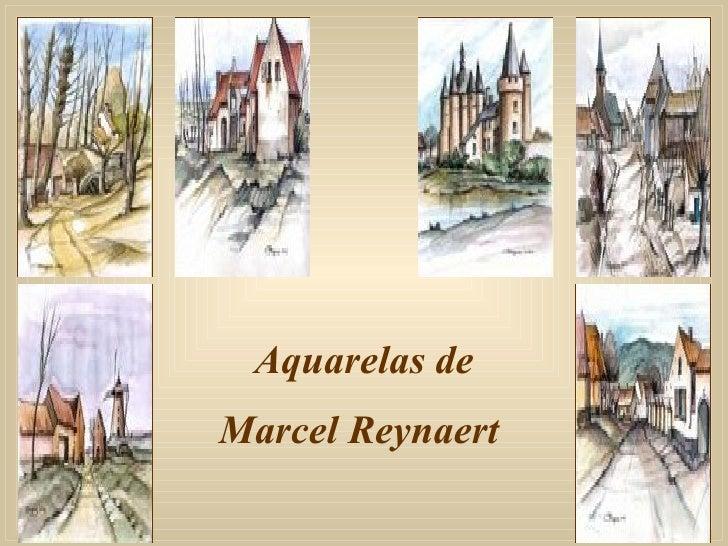 Aquarelas de Marcel Reynaert
