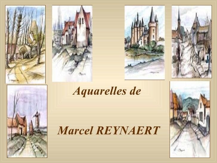 Aquarelles de  Marcel REYNAERT