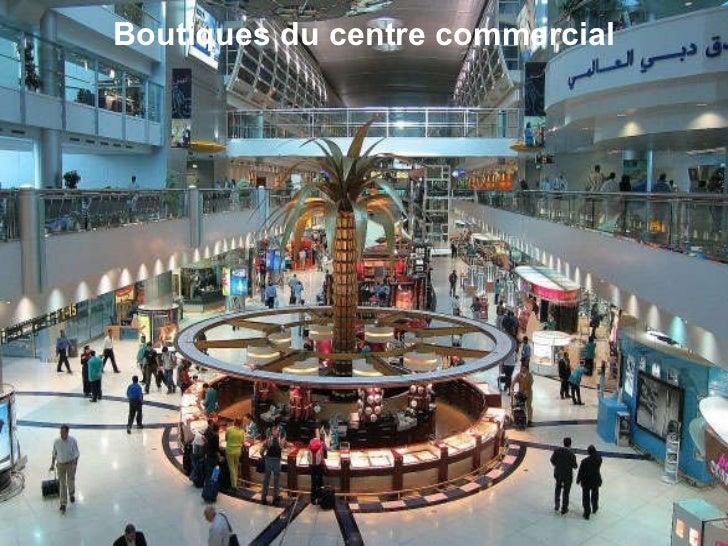 Boutiques du centre commercial