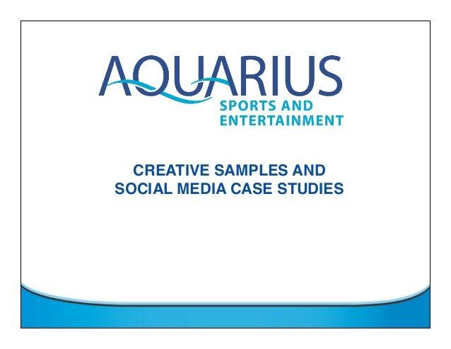 CREATIVE SAMPLES ANDSOCIAL MEDIA CASE STUDIES
