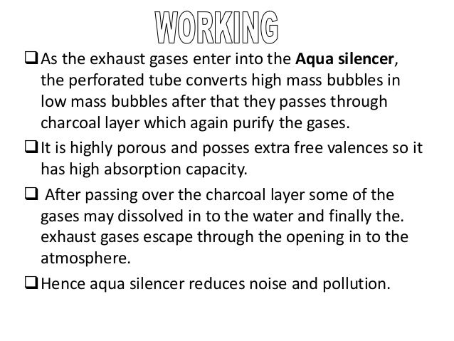 aqua silencer I am a btech student and i want aqua silencer power presentationi do not know much about this topic.