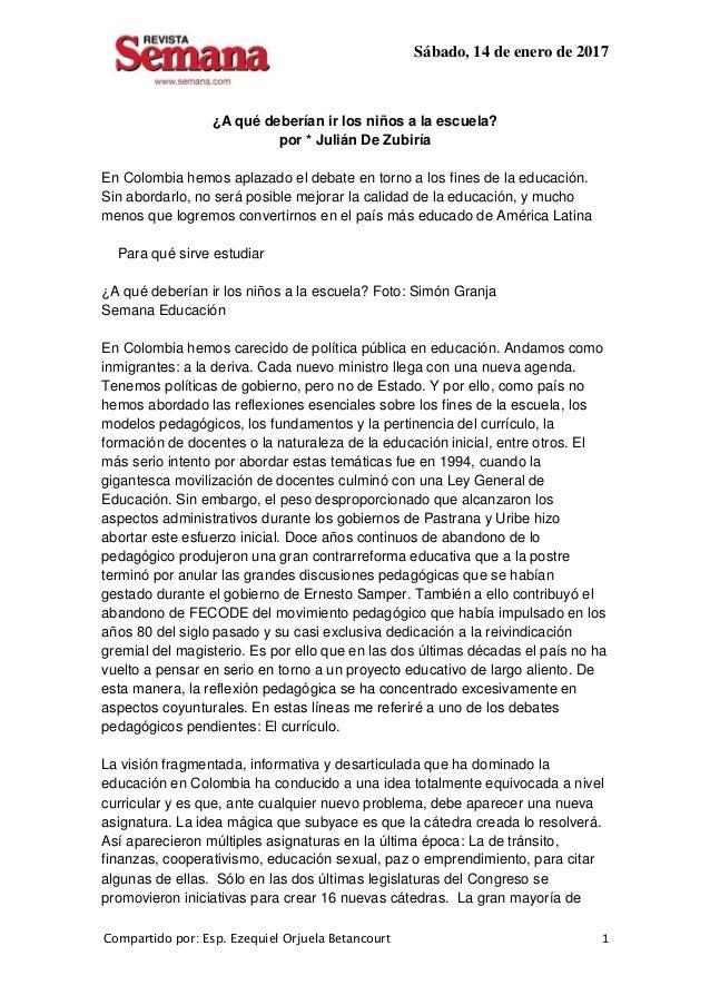 Sábado, 14 de enero de 2017 Compartido por: Esp. Ezequiel Orjuela Betancourt 1 ¿A qué deberían ir los niños a la escuela? ...