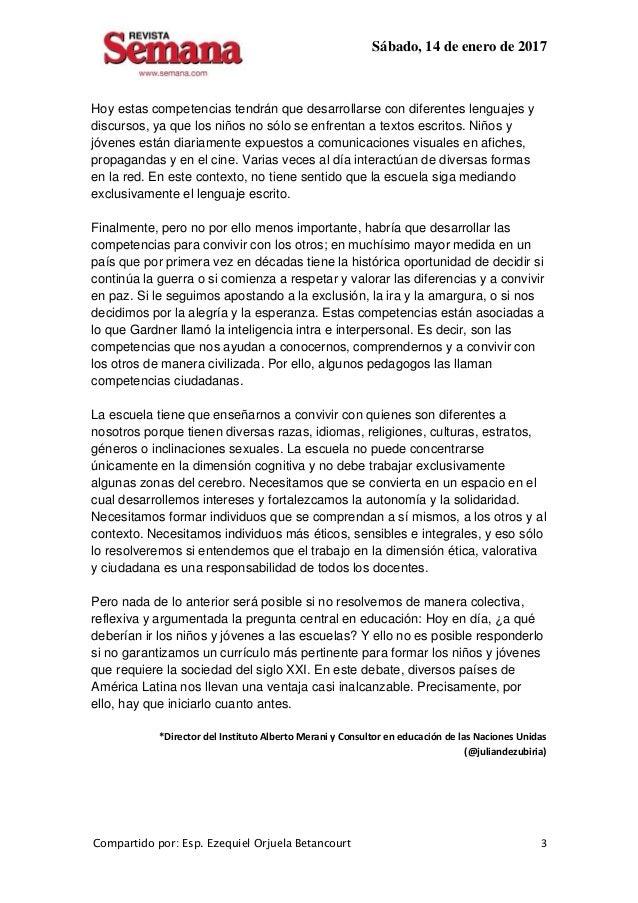 Sábado, 14 de enero de 2017 Compartido por: Esp. Ezequiel Orjuela Betancourt 3 Hoy estas competencias tendrán que desarrol...