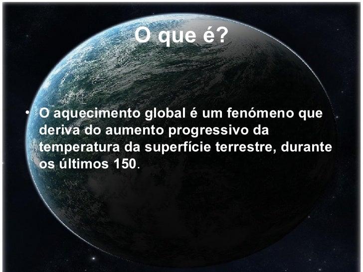 Aquecimento  Global Slide 2