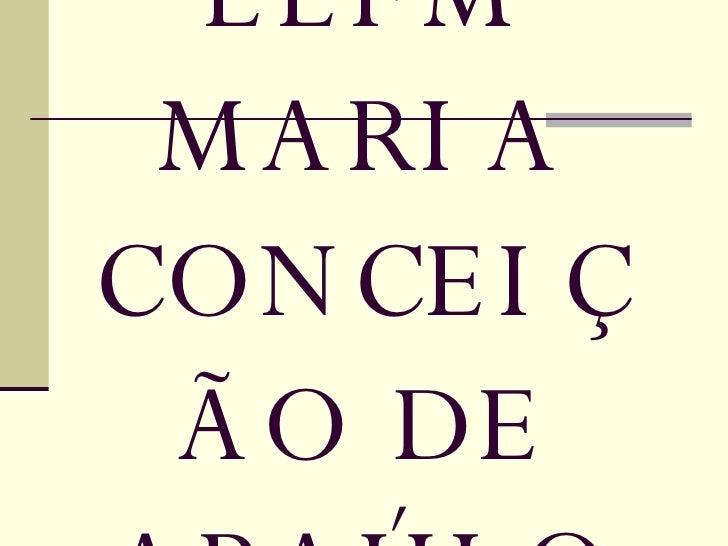 EEFM MARIA CONCEIÇÃO DE ARAÚJO