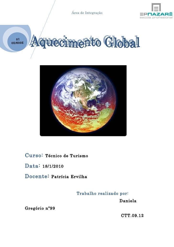 Área de Integração       10 2009 /20                Curso:   Técnico de Turismo             Data:   18/1/2010             ...