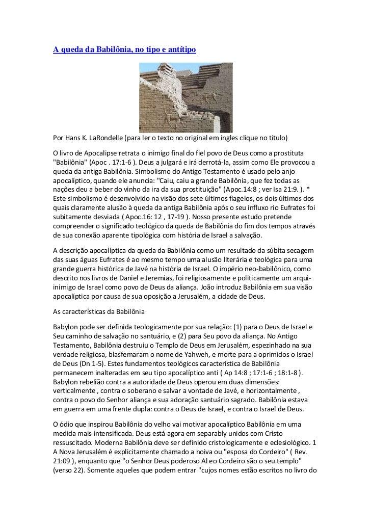 A queda da Babilônia, no tipo e antítipoPor Hans K. LaRondelle (para ler o texto no original em ingles clique no título)O ...