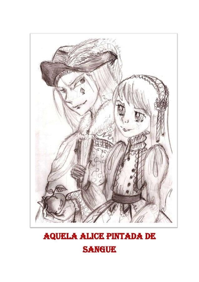 Aquela Alice Pintada de Sangue