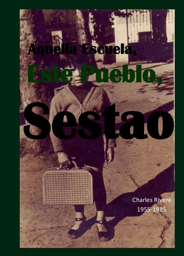 1 Aquella Escuela, Este Pueblo, Sestao Charles Rivera 1955-1985