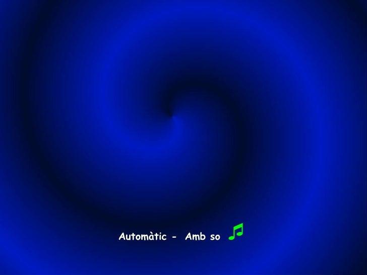 Automàtic -  Amb so  