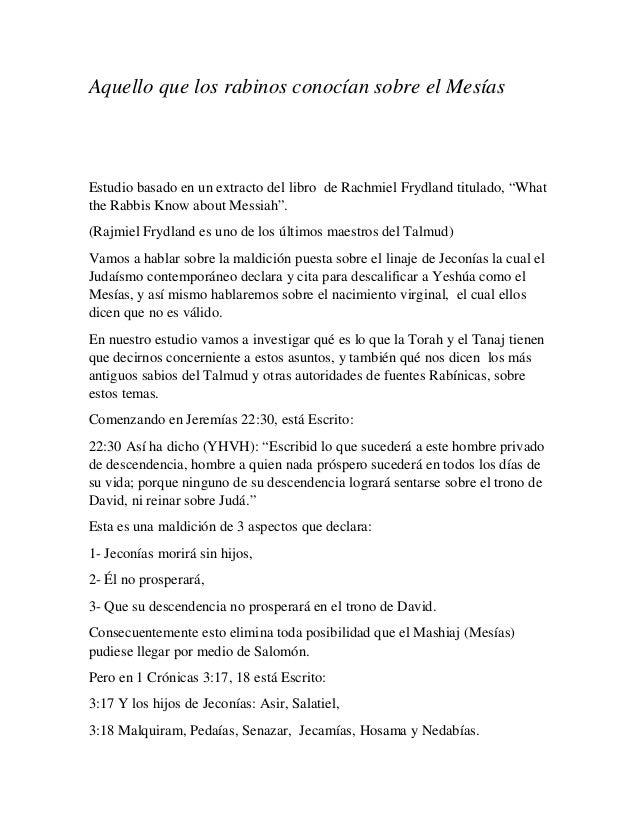 """Aquello que los rabinos conocían sobre el Mesías Estudio basado en un extracto del libro de Rachmiel Frydland titulado, """"W..."""