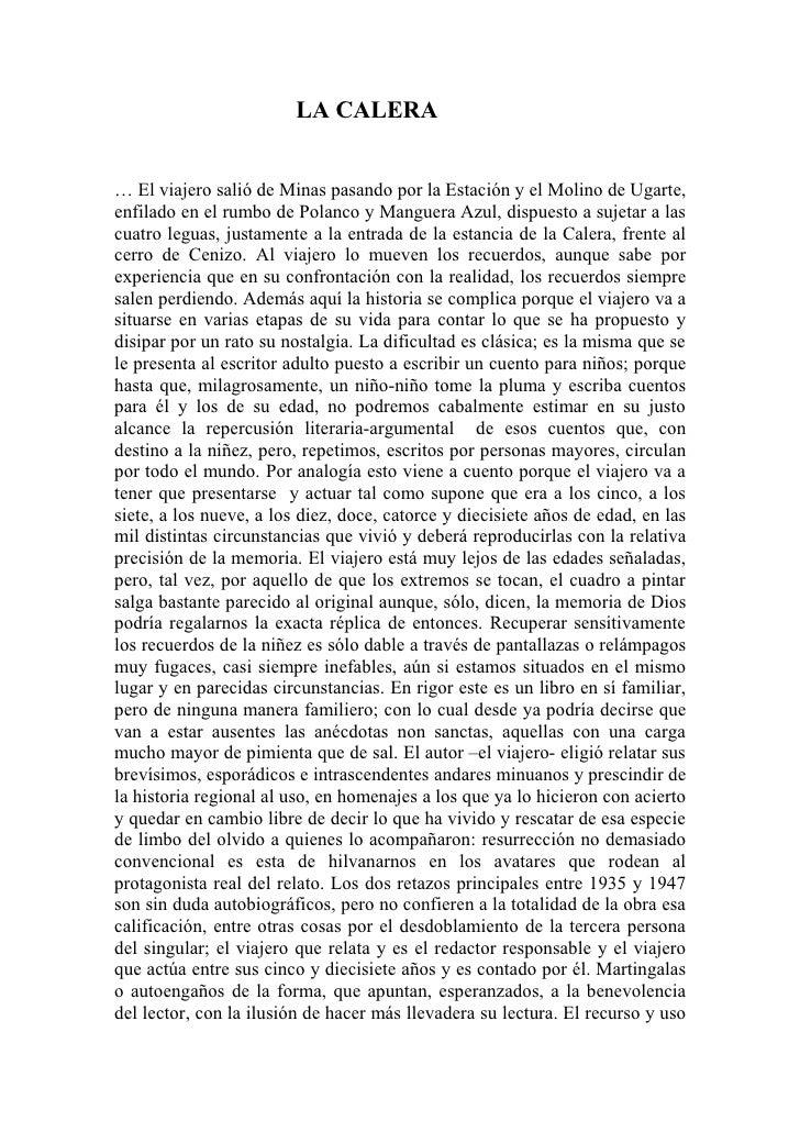 LA CALERA… El viajero salió de Minas pasando por la Estación y el Molino de Ugarte,enfilado en el rumbo de Polanco y Mangu...