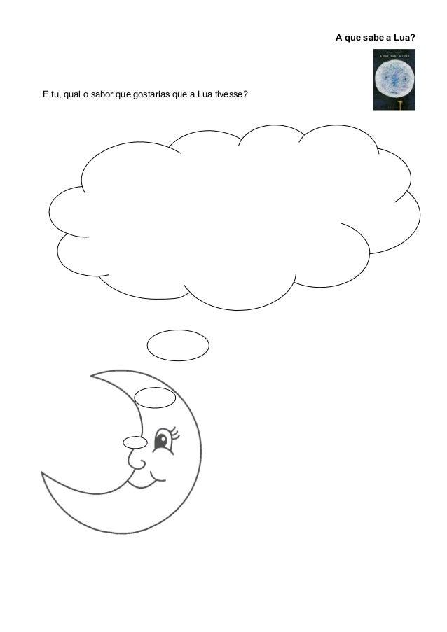 A que sabe a Lua?  E tu, qual o sabor que gostarias que a Lua tivesse?