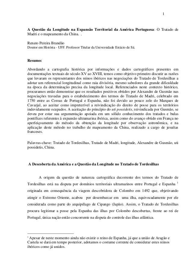 1  A Questão da Longitude na Expansão Territorial da América Portuguesa: O Tratado de Madri e o mapeamento da China. . Ren...