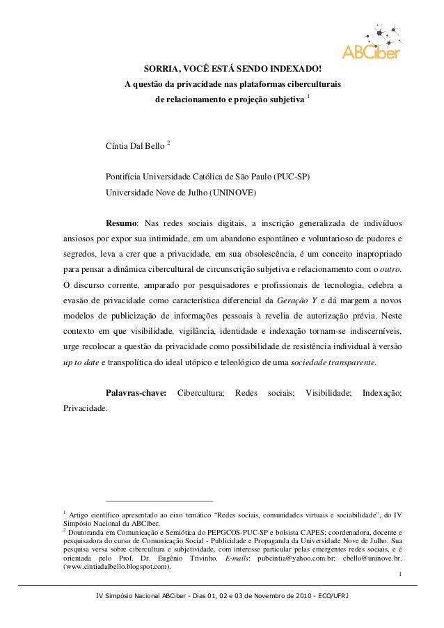 IV Simpósio Nacional ABCiber SORRIA A questão da privacidade nas plataformas ciberculturais de relacionamento e projeção s...
