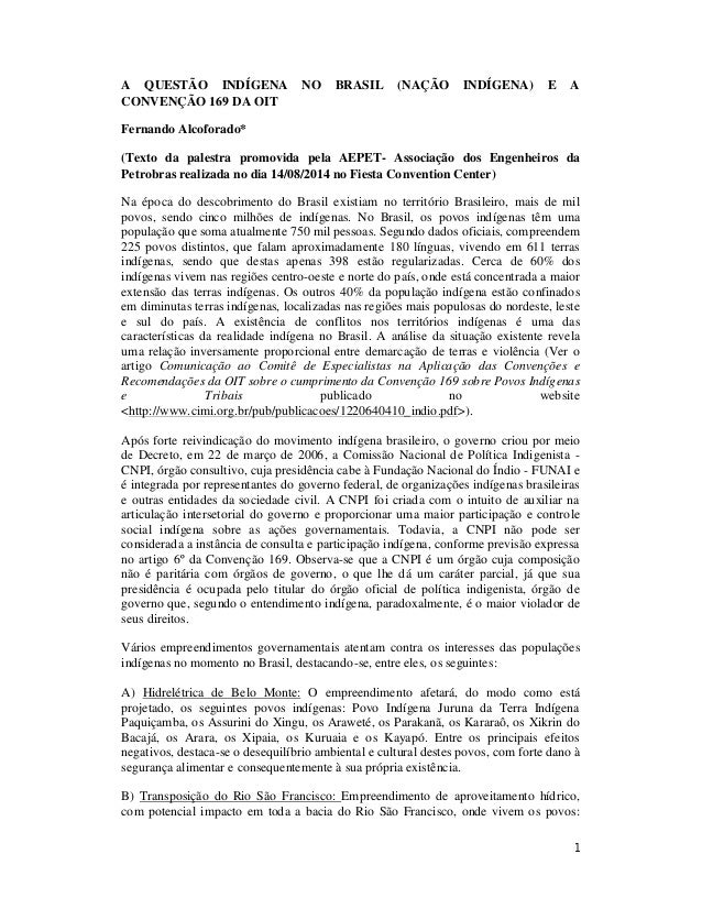 1 A QUESTÃO INDÍGENA NO BRASIL (NAÇÃO INDÍGENA) E A CONVENÇÃO 169 DA OIT Fernando Alcoforado* (Texto da palestra promovida...