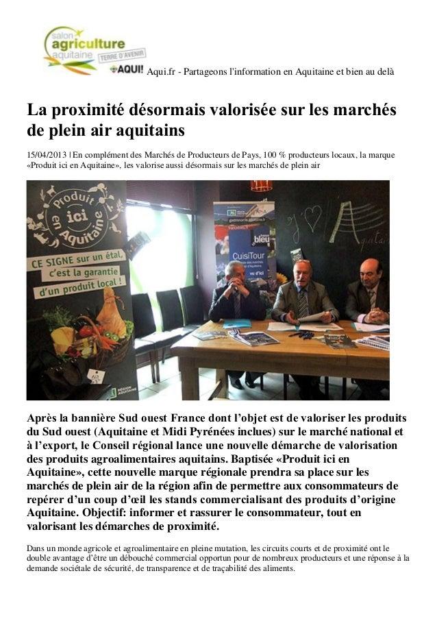Aqui.fr - Partageons linformation en Aquitaine et bien au delàLa proximité désormais valorisée sur les marchésde plein air...