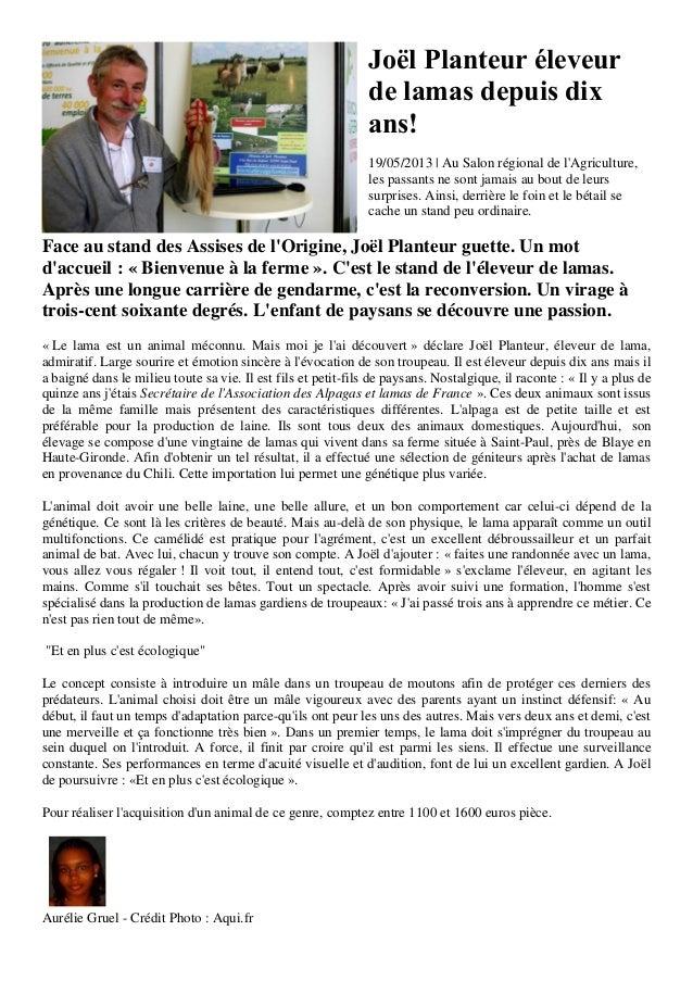Joël Planteur éleveurde lamas depuis dixans!19/05/2013 | Au Salon régional de lAgriculture,les passants ne sont jamais au ...