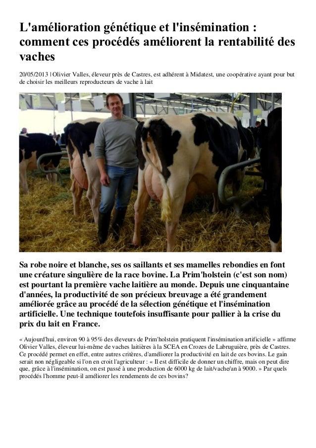 Lamélioration génétique et linsémination :comment ces procédés améliorent la rentabilité desvaches20/05/2013 | Olivier Val...