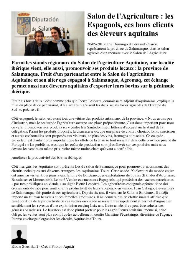 Salon de lAgriculture : lesEspagnols, ces bons clientsdes éleveurs aquitains20/05/2013 | Iria Domingo et Fernando Garciare...