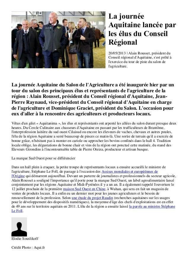 La journéeAquitaine lancée parles élus du ConseilRégional20/05/2013 | Alain Rousset, président duConseil régional dAquitai...