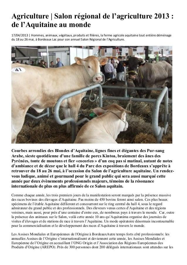 Agriculture | Salon régional de l'agriculture 2013 :de l'Aquitaine au monde17/04/2013 | Hommes, animaux, végétaux, produit...