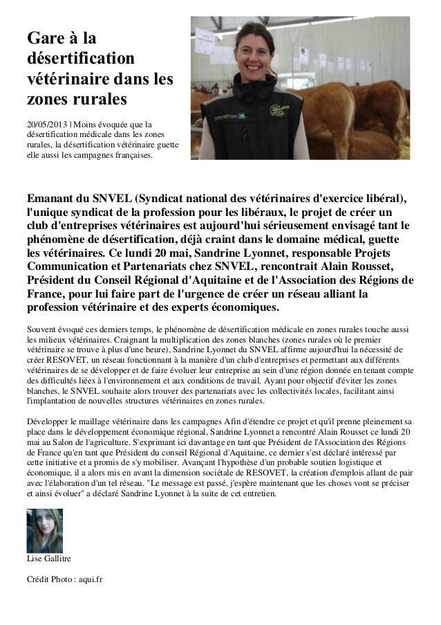 Gare à ladésertificationvétérinaire dans leszones rurales20/05/2013 | Moins évoquée que ladésertification médicale dans le...