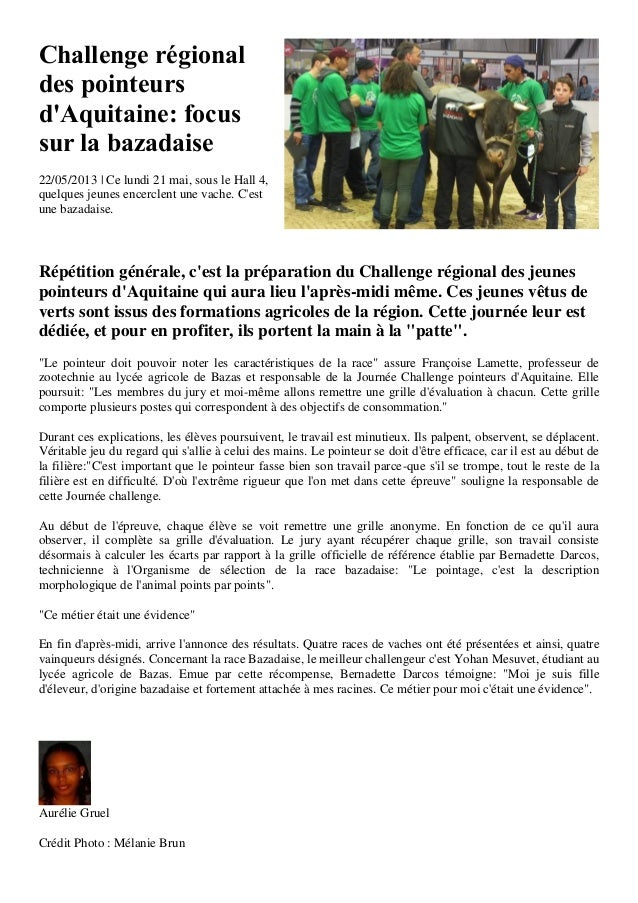Challenge régionaldes pointeursdAquitaine: focussur la bazadaise22/05/2013 | Ce lundi 21 mai, sous le Hall 4,quelques jeun...