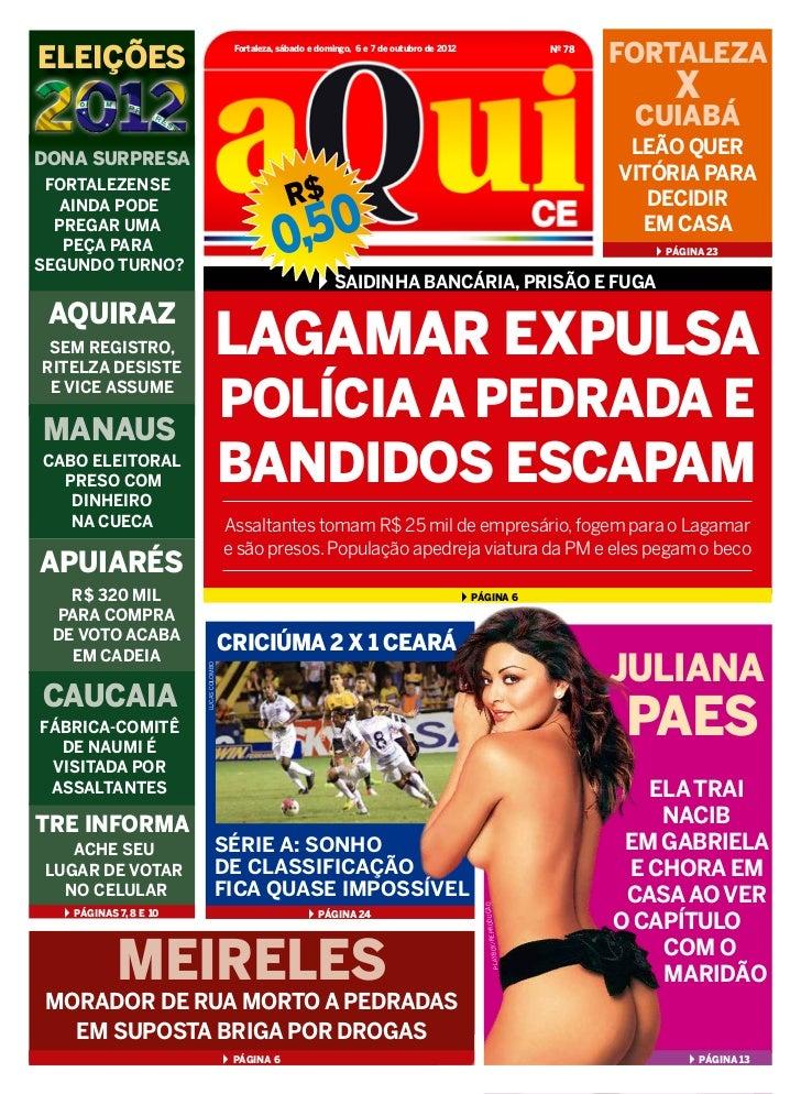 ELEIÇÕES                                         Fortaleza, sábado e domingo, 6 e 7 de outubro de 2012                    ...