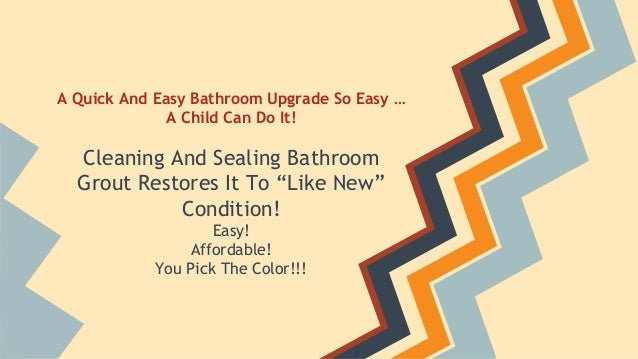 """A Quick And Easy Bathroom Upgrade So Easy …  A Child Can Do It!  Cleaning And Sealing Bathroom  Grout Restores It To """"Like..."""