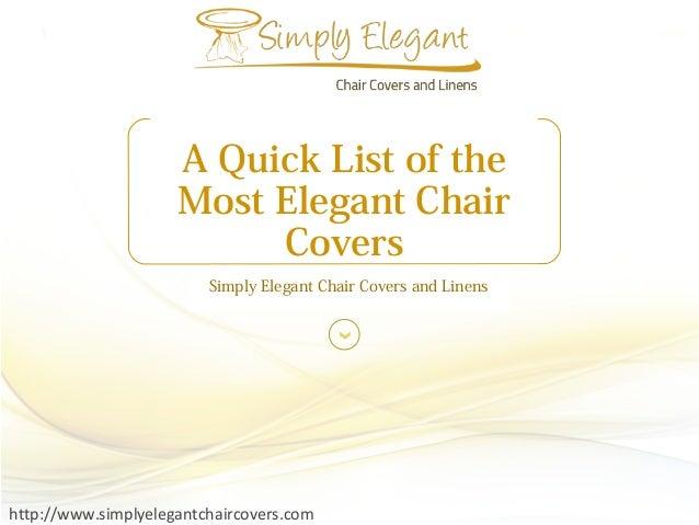 Tremendous A Quick List Of The Most Elegant Chair Covers Simply Elegant Machost Co Dining Chair Design Ideas Machostcouk