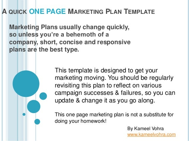 A QUICK ONE PAGE MARKETING PLAN TEMPLATE Marketing Plans Usually Change  Quickly, So Unless You ...  Marketing Proposal Templates