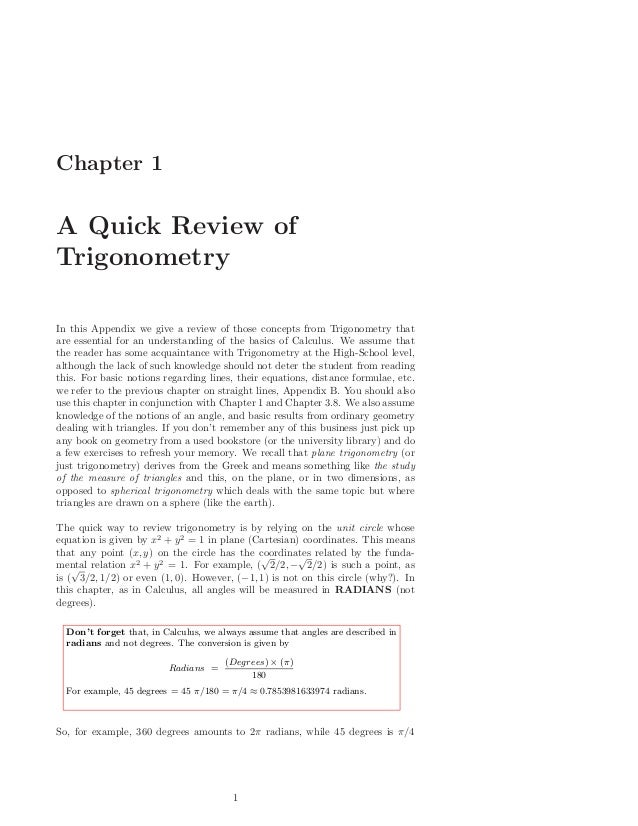 Chapter 1A Quick Review ofTrigonometryIn this Appendix we give a review of those concepts from Trigonometry thatare essent...