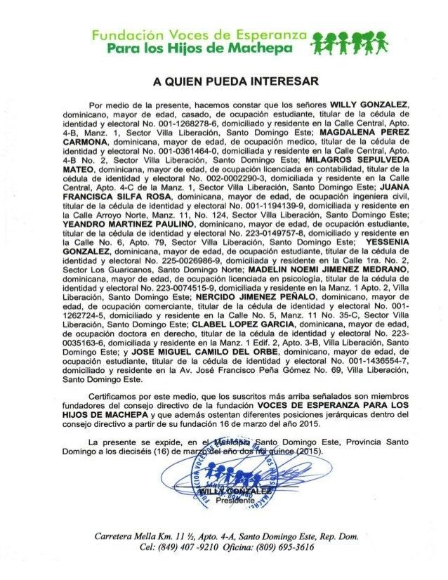 Fundación Voces de Esperanza Para los Hiios de Machepa  A QUIEN PUEDA INTERESAR  Por medio de la presente,  hacemos consta...