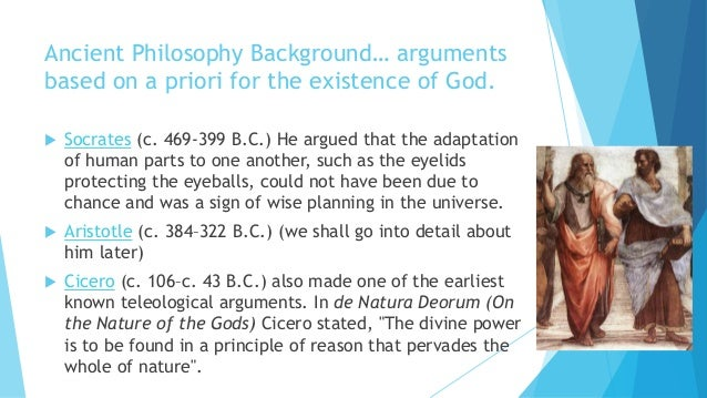 the strength of william paleys argument on the existence of god Although darwin in his youth admired paley's argument for design,  of his day— william paley's renowned argument that the design of a  equal force in favour  of the existence of one god, or of many gods,  it strikes me that darwin could  grasp the strength of the inference, and yet rejected it anyway.
