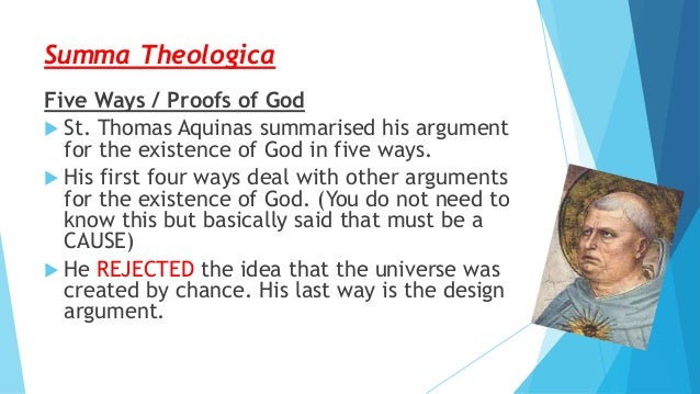 gods existence and aquinas objection Aquinas: the five ways early in the first parts of summa theologica aquinas takes up questions about whether and how we might know that there is a god  under the heading, the existence of god, he provides three articles based on.
