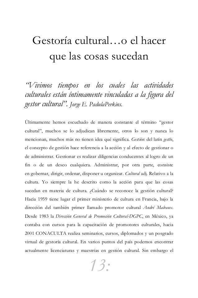 14: término no acaba de entenderse ni de reconocerse, Tulio Hernández, reconocido Sociólogo, especializado en temas de Cul...