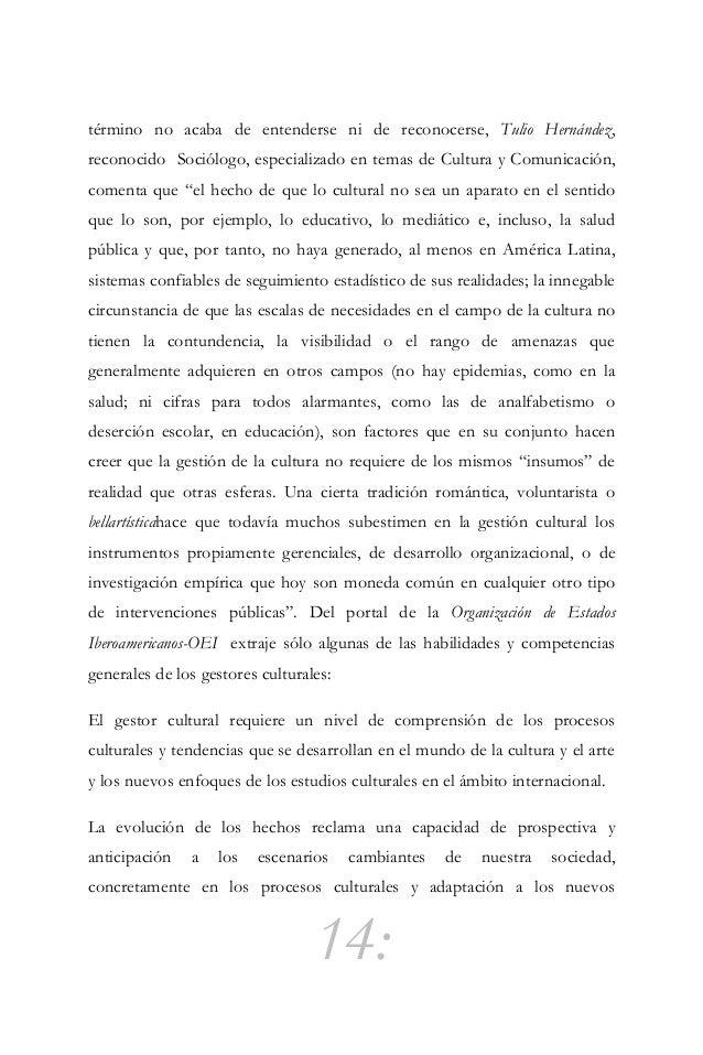 15: contextos de mundialización a partir del conocimiento de nuevos lenguajes y nuevas formas expresivas. La propia realid...