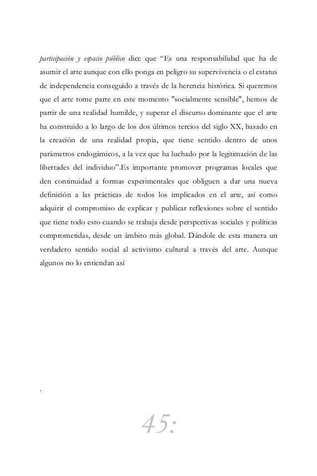"""46: Organismos para la cultura """"La cultura debe ser considerada en grande, no como un simple medio para alcanzar ciertos f..."""