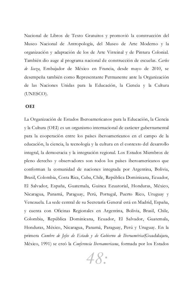 49: de América y Europa de lengua española y portuguesa. La celebración de reuniones anuales ha permitido avanzar en la co...