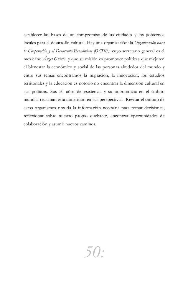 51: Tendencias de las políticas culturales Planificación cultural es el planeamiento y uso estratégico e integral de los r...