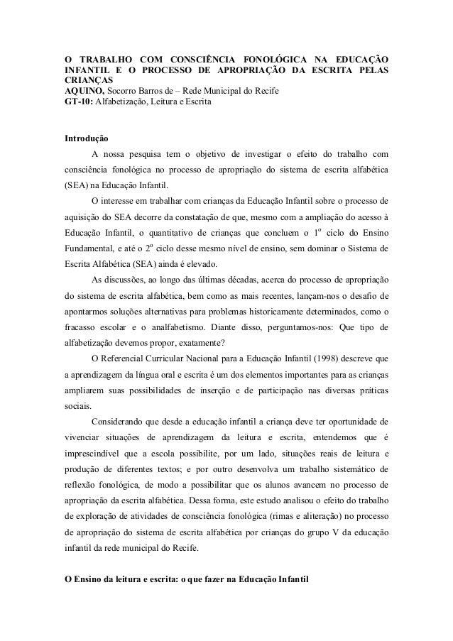 O TRABALHO COM CONSCIÊNCIA FONOLÓGICA NA EDUCAÇÃOINFANTIL E O PROCESSO DE APROPRIAÇÃO DA ESCRITA PELASCRIANÇASAQUINO, Soco...