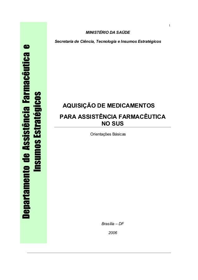 7076dcc557328 1 MINISTÉRIO DA SAÚDE Secretaria de Ciência, Tecnologia e Insumos  Estratégicos AQUISIÇÃO DE MEDICAMENTOS PARA ...
