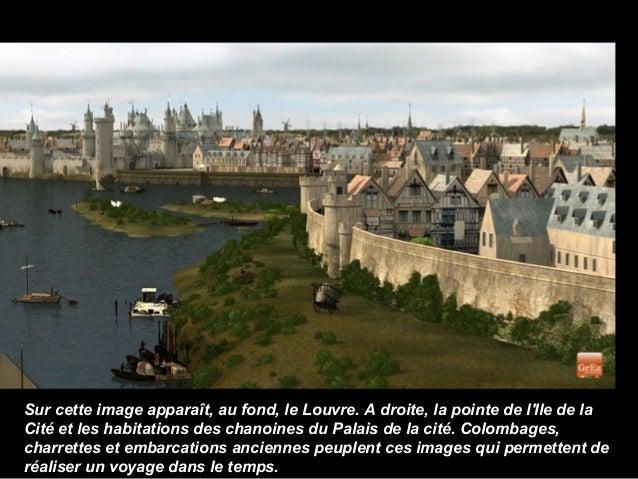 Sur cette image apparaît, au fond, le Louvre. A droite, la pointe de lIle de laCité et les habitations des chanoines du Pa...