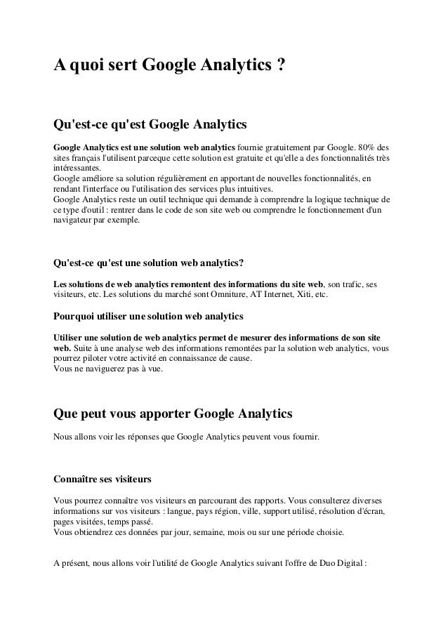 A quoi sert Google Analytics ? Qu'est-ce qu'est Google Analytics Google Analytics est une solution web analytics fournie g...